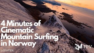 4 Minutes of Cinematic Mountain Surfing In Norway | Cinematic FPV 4K