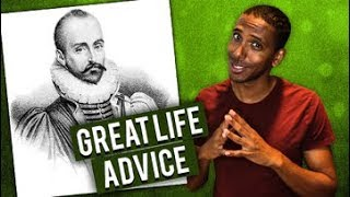 How to Live a Fulfilling Life | The Complete Essays Explained | Michel de Montaigne