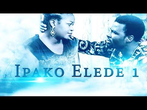 Ipako Elede [Part 1] - Latest 2015 Nigerian Nollywood Drama Movie (Yoruba Full HD)