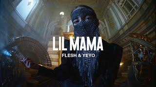 Flesh Lil Mama Feat Yeyo