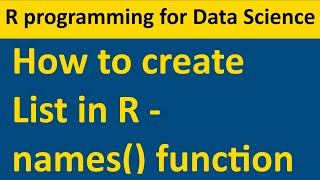 List in R - How to create and assign names to list indexes - 05