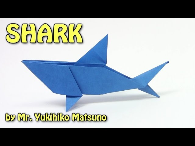Cool Origami SHARK by Mr. Yukihiko Matsuno - Origami easy tutorial