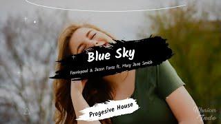 Feenixpawl & Jason Forte - Blue Sky ft. Mary Jane Smith