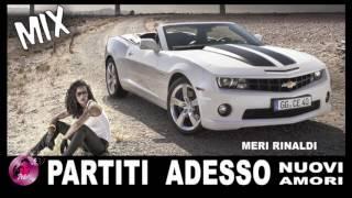 MIX PARTITI ADESSO /NUOVI AMORI