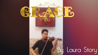 GRACE by Laura Story (piano and violin instrumental)