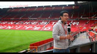 Phóng viên Việt Nam khám phá sân Old Trafford
