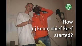 How Dj Kenn , Chief Keef Started 10 yrs ago Pt.2 by Swagg 9mill