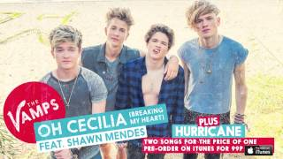 The Vamps - Oh Cecilia (Breaking My Heart) Feat. Shawn Mendes (Audio)