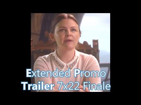 Once Upon a Time 7x22 Extended Promo Trailer  Season 7 Episode 22 Promo Series Finale Part 2