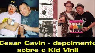 Cesar Gavin - Depoimento sobre Kid Vinil para a Gazeta Rio Claro