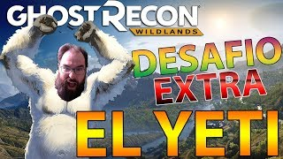 DESAFIO EXTRA! EL YETI! GHOST RECON WILDLANDS