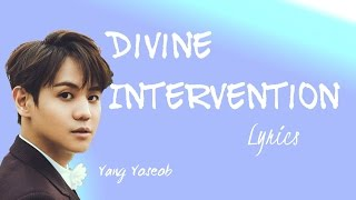 Yang Yoseob- 'Divine Intervention' (Hwarang: The Beginning OST, Part 6) [Han|Rom|Eng lyrics]