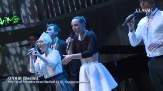ONAIR - Grand Prix Winner of Contest for Vocal Ensembles in Tampere
