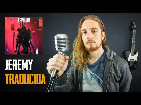 ¿Cómo sonaría JEREMY - PEARL JAM en Español? (Ft. Llancamaiden Studios)