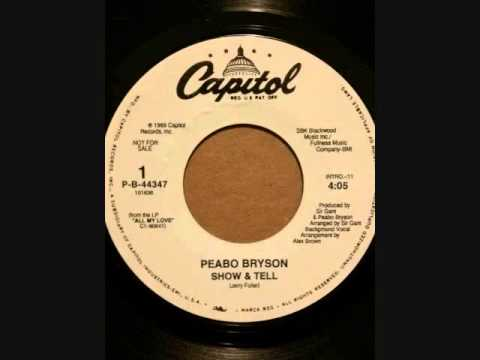 PEABO BRYSON  SHOW AND TELL