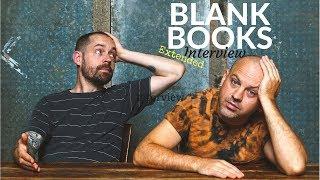 Blank Books Interview- December 3, 2017