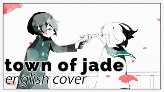 Town of Jade ♥ English Cover【rachie】 翡翠のまち