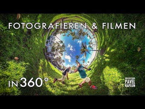 Fotografieren und Filmen in 360°
