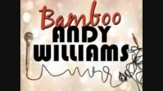 Barnsley Popcorn Scene - House Of Bamboo - Andy Williams