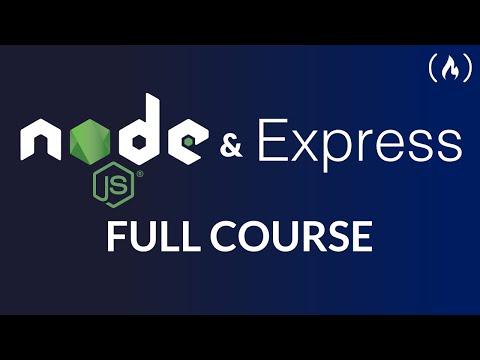 Node.js and Express.js - Full Course