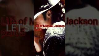 Life of Michael Jackson part.4