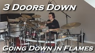 3 Doors Down - Going Down in Flames (Drum Cover by JD)