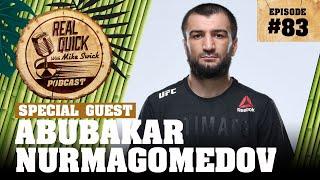 #83 Abubakar Nurmagomedov / Абубакар Нурмагомедов | Real Quick With Mike Swick Podcast