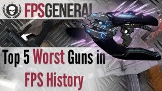 Top 5: Worst Guns in FPS History