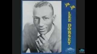 Lee Dorsey  Ya Ya 1961