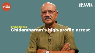 Chidambaram arrest: Sifting fact, politics & spectacle