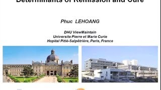 Determinants of Remission and Cure - Phuc LeHoang, MD, PhD
