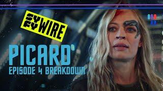 Star Trek: Picard Episode 4 Breakdown | Warp Factor | SYFY WIRE