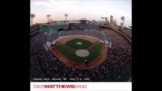 Dave Matthews Band- Two Step (Live at Fenway)