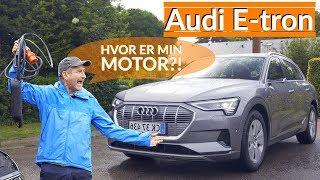 Audi e-tron - HER er den bedste DYRE Audi