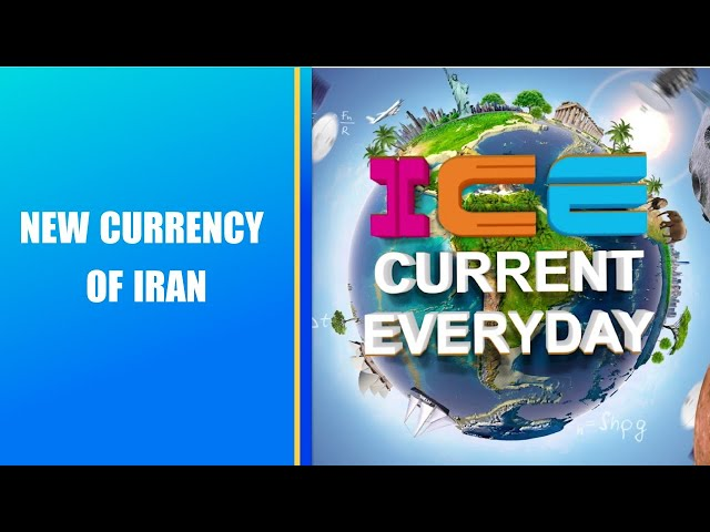 088 # ICE CURRENT EVERYDAY #  NEW CURRENCY OF IRAN