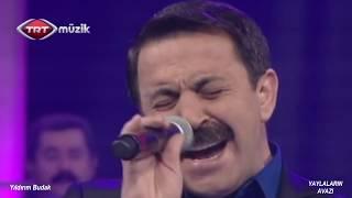 Yıldırım BUDAK   Felek Çakmağını Üstüme Çaktı - TRT Müzik - Yaylaların Avazı(21.10.2014)