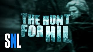The Hunt For Hil  SNL