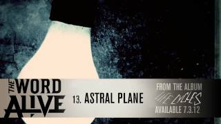 "The Word Alive - ""Astral Plane"" Track 13"