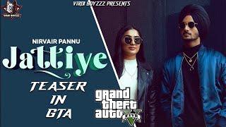 Jattiye | Nirvair Pannu| Teaser in GTA 5 | Snappy | Rav Hanjra| New Punjab Songs 2020 |GTA Punjabi