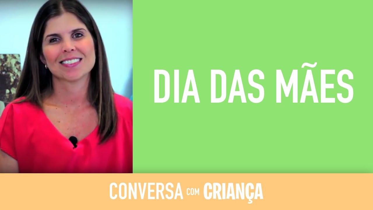Dia das Mães - Versão Completa | Conversa com Criança | Psicóloga Infantil Daniella Freixo de Faria