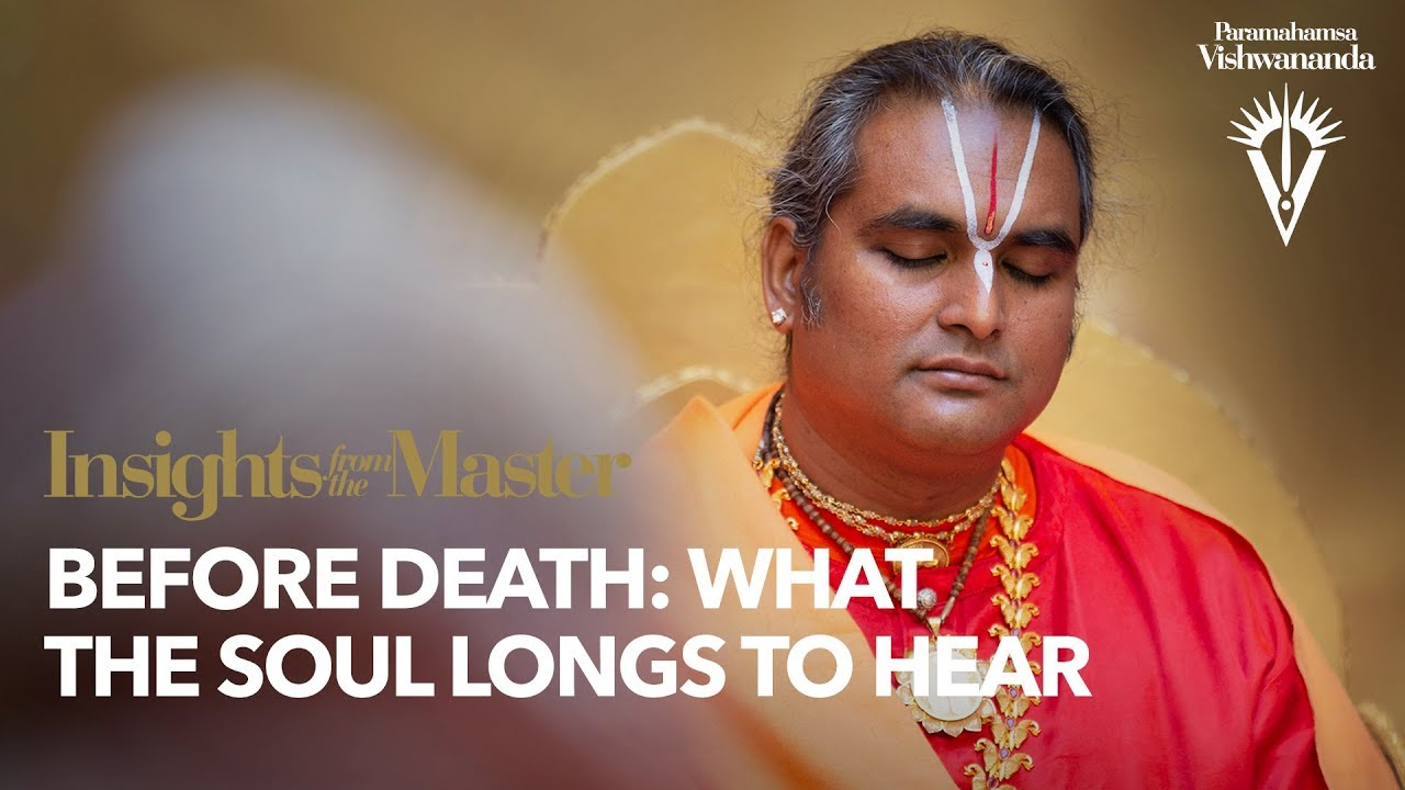Before Death: What the Soul Longs to Hear | Insights from the Master