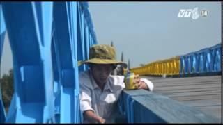 VTC14_Phục Dựng Màu Sơn Trên Cầu Hiền Lương