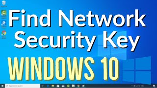 How to Find Your Wireless Network Security Key Password on Windows 10