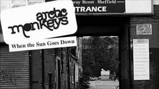 Arctic Monkeys- When The Sun Goes Down (Audio)