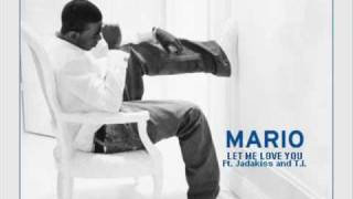 Mario - Let Me Love You (Remix) ft. Jadakiss and T.I.