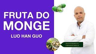 #FITOTERAPIA Fruta do Monge (Adoçante Natural) - Luo Han Guo!