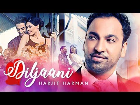 Diljaani  Harjit Harman