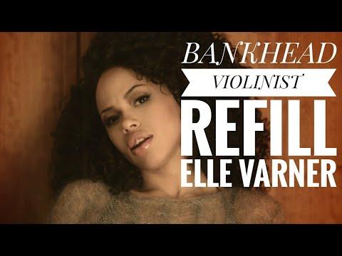 BANKHEAD VIOLINIST performing Refill by Elle Varner