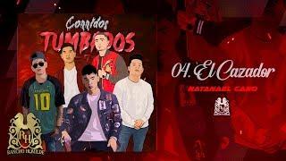 04. Natanael Cano - El Cazador  [Official Audio]
