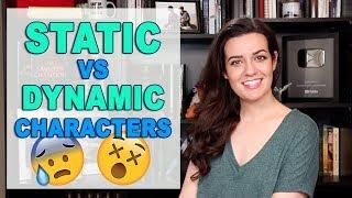 Character Development: Static Vs Dynamic Characters
